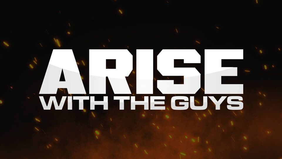 Arise with the Guys