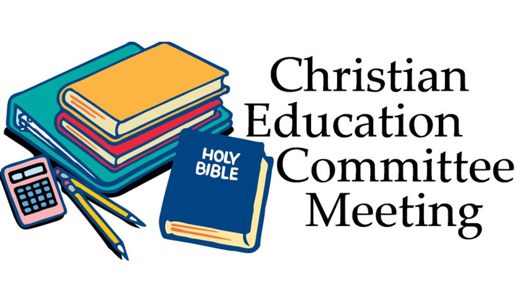 Christian Education Committee Meeting